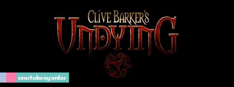 Korku Oyunu Denince Ben: Clive Barker'sUndying