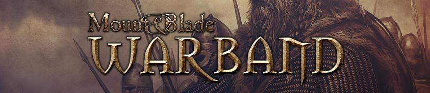 Mount & Blade: Warband'de Dünyaya HükmetmeRehberi